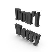 Don't Worry PNG & PSD Images