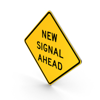 Road Sign New Signal Ahead PNG & PSD Images