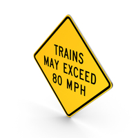 Trains May Exceed 80 mph Road Sign PNG & PSD Images