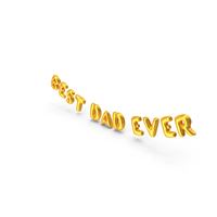 Foil Balloon Words Best Dad Ever Gold PNG & PSD Images
