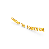 Foil Balloon Words  Cheers to Forever Gold PNG & PSD Images