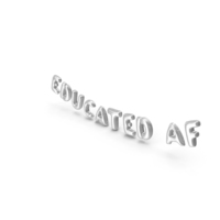 Foil Balloon Words Educated AF Silver PNG & PSD Images