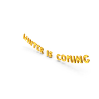 Foil Balloon Words Winter is Coming Gold PNG & PSD Images