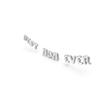 Foil Balloon Words Best Mom Ever Silver PNG & PSD Images
