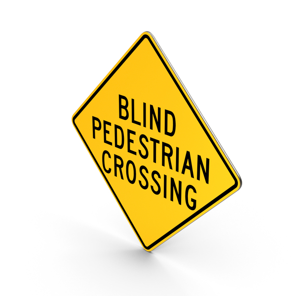 Traffic Signs: Blind Pedestrian Crossing Road Sign PNG & PSD Images