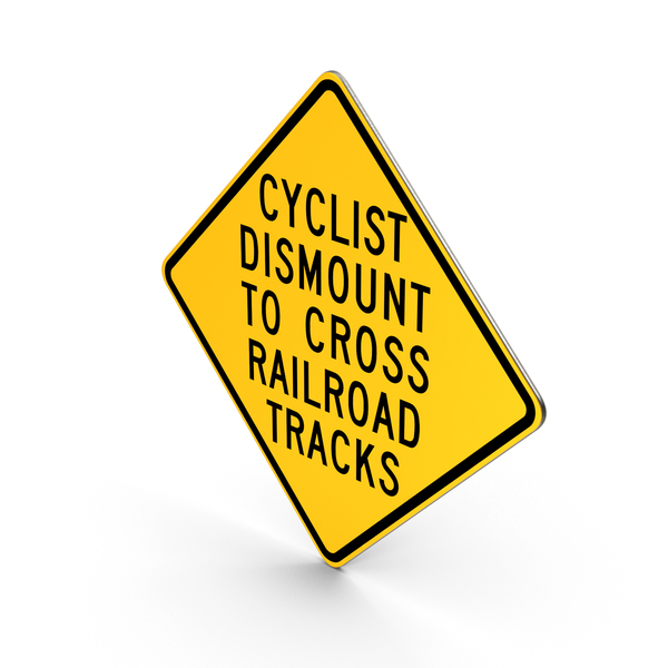 Cyclists Dismount To Cross Railroad Tracks Hemet California Road Sign PNG & PSD Images