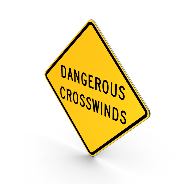 Dangerous Crosswinds New Mexico Road Sign PNG & PSD Images