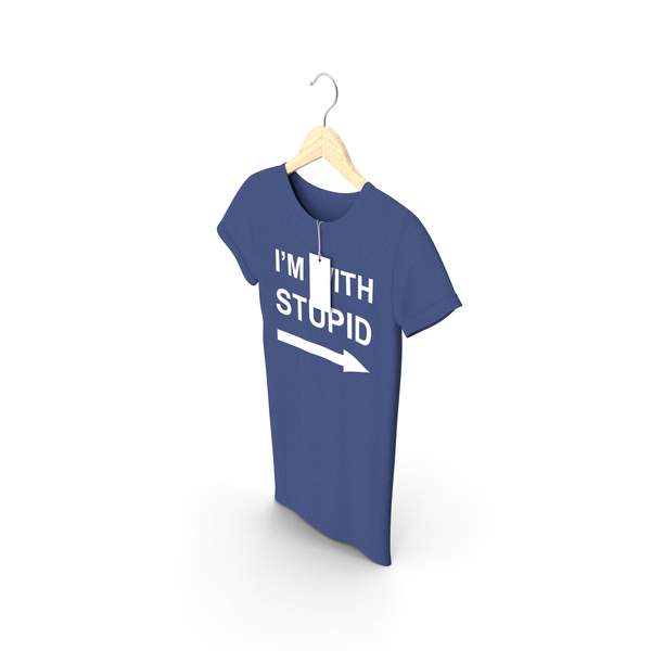 T Shirt: Female Crew Neck Hanging With Tag Dark Blue Im With Stupid PNG & PSD Images