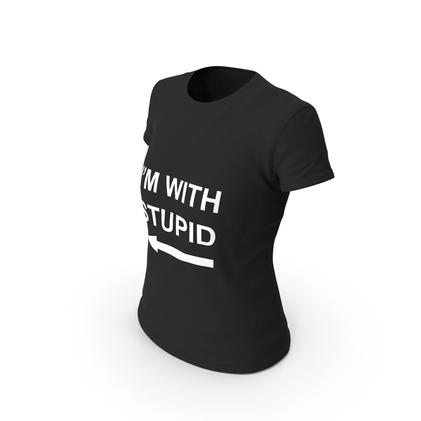 T Shirt: Female Crew Neck Worn I'm with Stupid PNG & PSD Images
