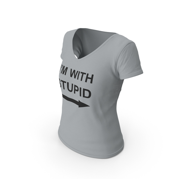 T Shirt: Female V Neck Worn Gray Im With Stupid PNG & PSD Images