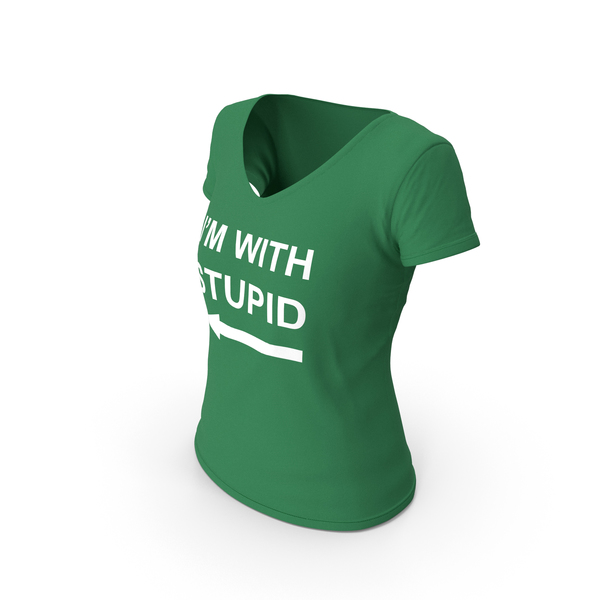 T Shirt: Female V Neck Worn Green Im With Stupid PNG & PSD Images