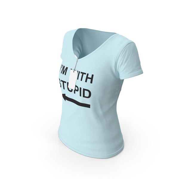 T Shirt: Female V Neck Worn With Tag Blue Im With Stupid PNG & PSD Images