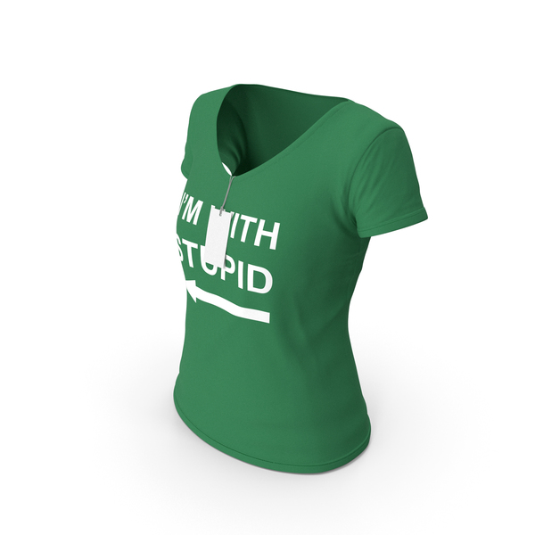 T Shirt: Female V Neck Worn With Tag Green Im With Stupid PNG & PSD Images