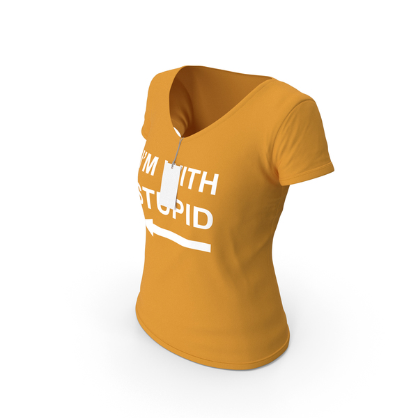 T Shirt: Female V Neck Worn With Tag Orange Im With Stupid PNG & PSD Images