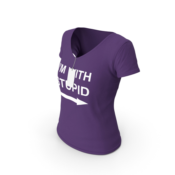 T Shirt: Female V Neck Worn With Tag Purple Im With Stupid PNG & PSD Images