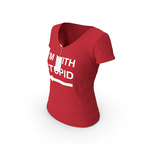 T Shirt: Female V Neck Worn With Tag Red Im With Stupid PNG & PSD Images