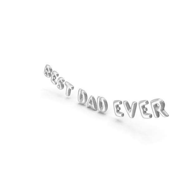 Balloons: Foil Balloon Words Best Dad Ever Silver PNG & PSD Images
