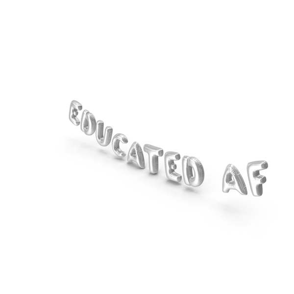 Balloons: Foil Balloon Words Educated AF Silver PNG & PSD Images