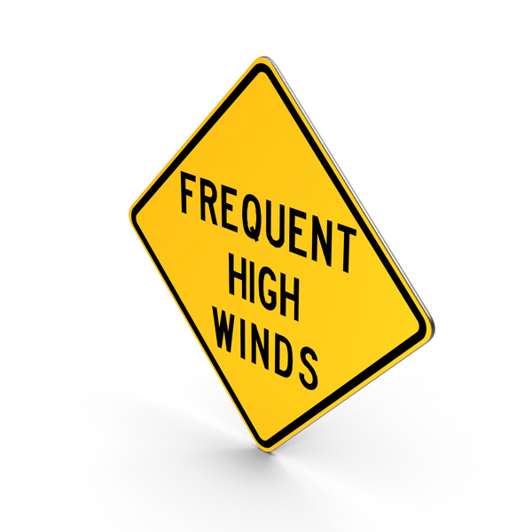 Frequent High Winds Idaho Road Sign PNG & PSD Images