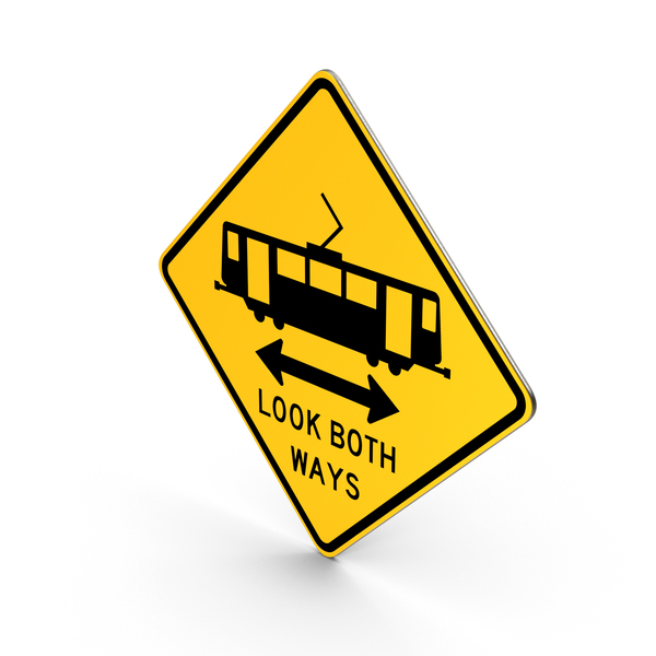 Light Rail Crossing Look Both Ways California Road Sign PNG & PSD Images
