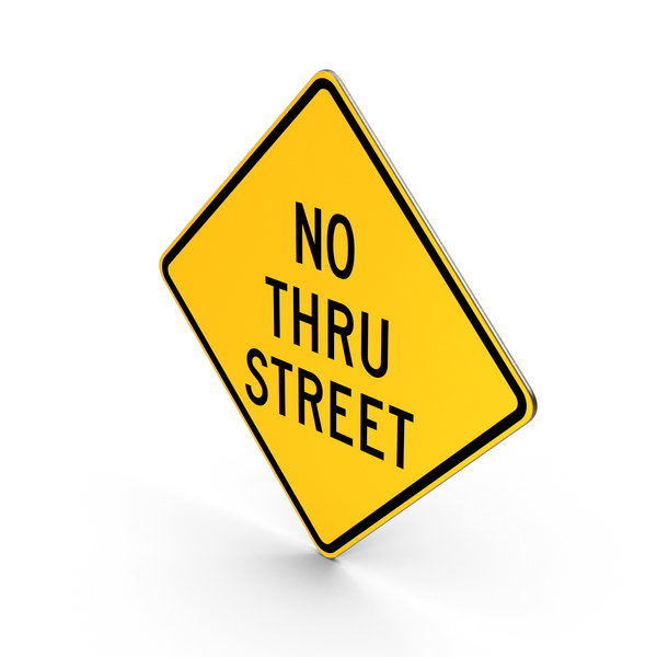 Traffic Signs: No Thru Street Road Sign PNG & PSD Images