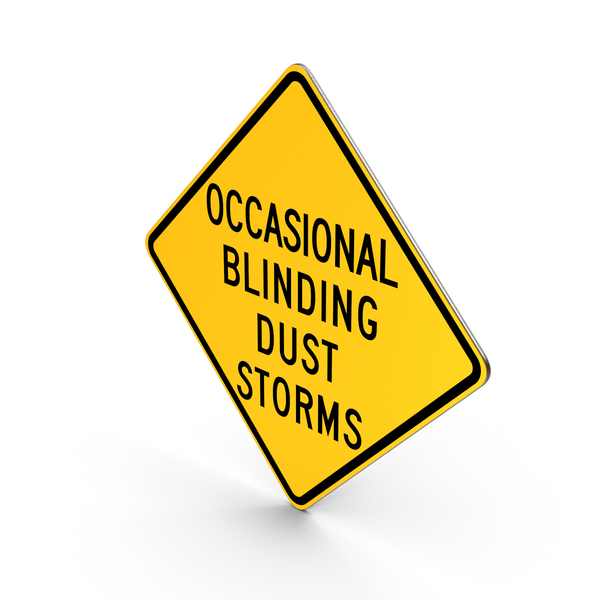 Occasional Blinding Dust Storms Idaho Road Sign PNG & PSD Images