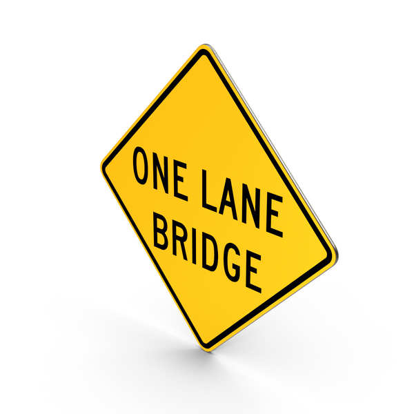 Traffic Signs: One Lane Bridge Sign PNG & PSD Images