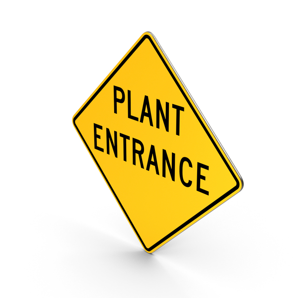 Traffic Signs: Plant Entrance Road Sign PNG & PSD Images