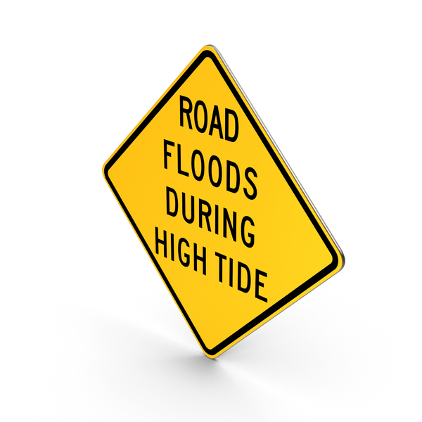 Road Floods During High Tide Hawaii Road Sign PNG & PSD Images