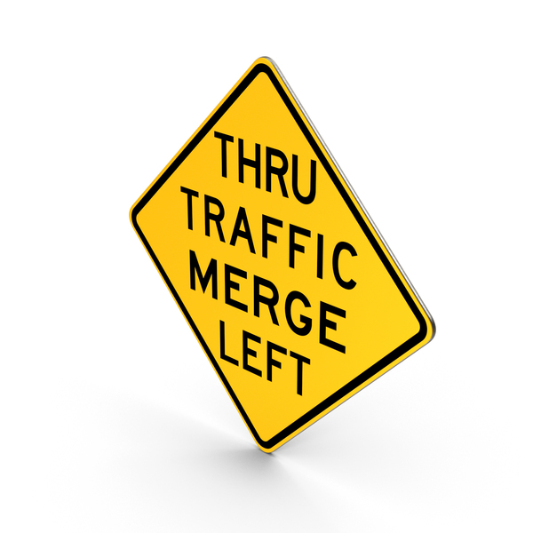 Road Sign Thru Traffic Merge Left PNG & PSD Images