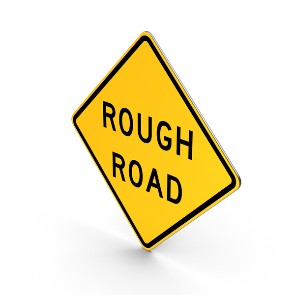 Rough Road Sign PNG & PSD Images