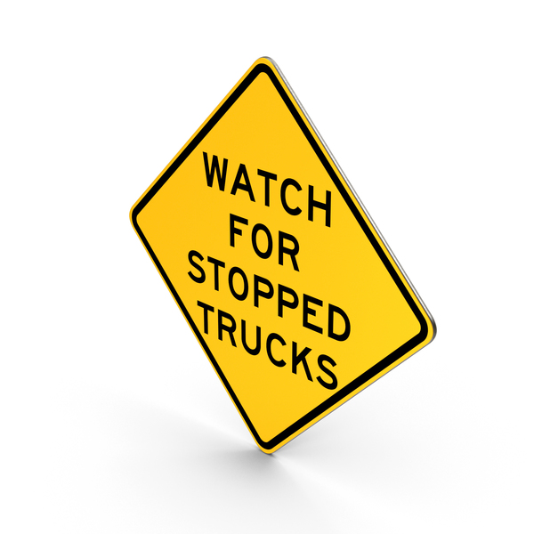 Watch For Stopped Trucks Road Sign PNG & PSD Images